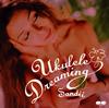 Ukulele Dreaming